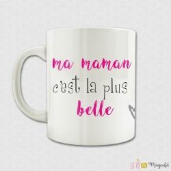 Mug Maman la plus belle