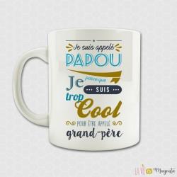 Mug Je suis appelé papou