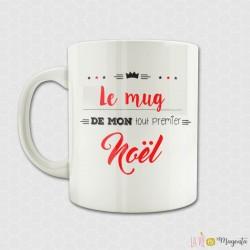Mug - Le mug de mon tout premier Noël