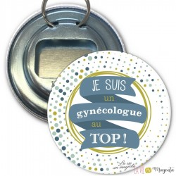 Décapsuleurs gynécologue au top