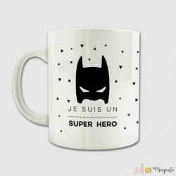 Mug - Je suis un super héros