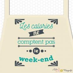 Tablier adulte - Les calories ne comptent pas le week-end