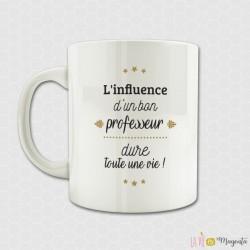 Mug - L'influence d'un bon professeur dure toute une vie