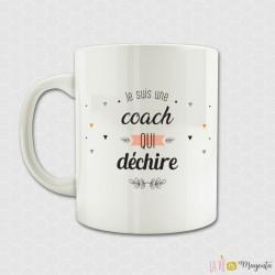 Mug - Je suis une coach qui déchire