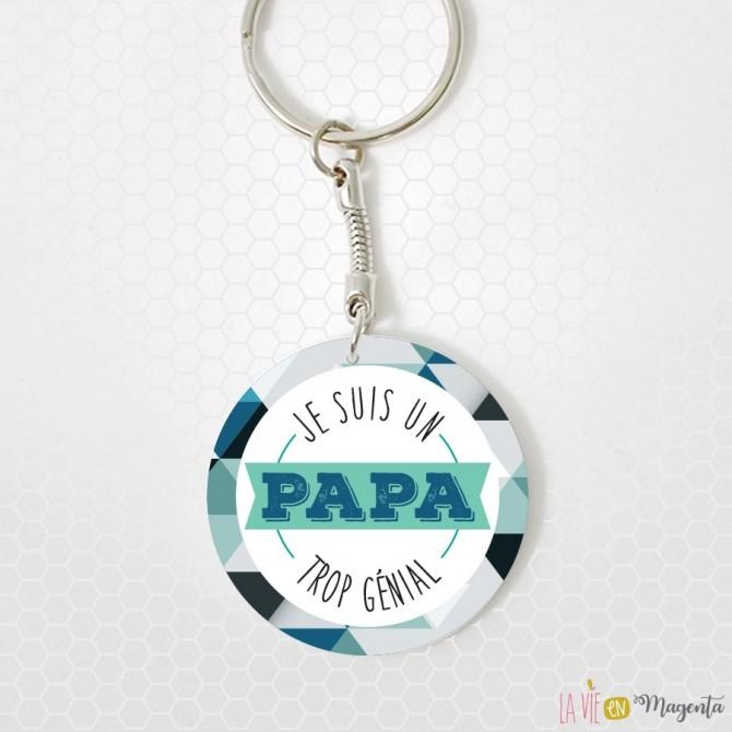 Porte-clés - Je suis un papa trop génial