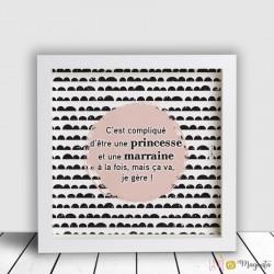 Cadre C'est compliqué d'être une princesse et une marraine...vinyle