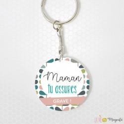 Porte-clés - Maman tu assures grave