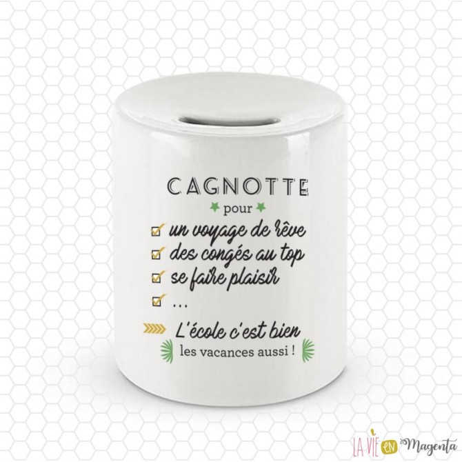 Tirelire - Cagnotte pour ...