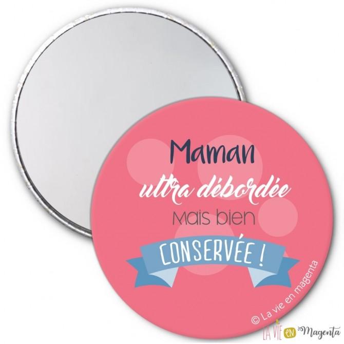 Miroir Maman débordée mais ultra bien conservée