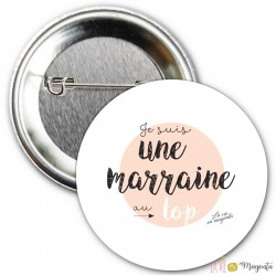 Badge Je suis une marraine au top