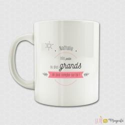 Mug - Très petits ou plus grands on peut compter sur toi (prénom)